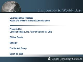 Leveraging Best Practices Health and Welfare - Benefits Administration
