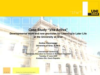"Case Study ""Vita Activa"" Developmental work and new provision for Learning in Later Life"