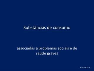 Substâncias de consumo