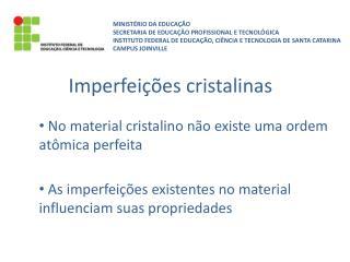 Imperfeições cristalinas