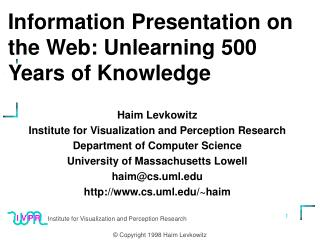 Information Presentation on the Web: Unlearning 500 Years of Knowledge