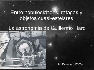 Entre nebulosidades, rafagas y objetos cuasi-estelares