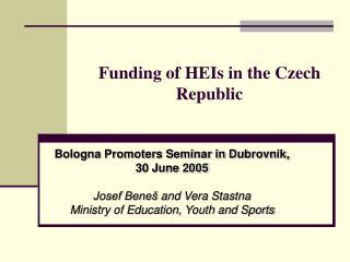 Funding  of  HEIs in the Czech Republic