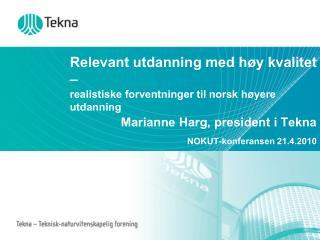 Relevant utdanning med høy kvalitet – realistiske forventninger til norsk høyere utdanning