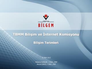 TBMM Bilişim ve İnternet Komisyonu Bilişim Terimleri