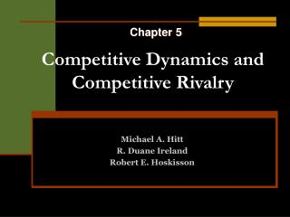 Competitive Dynamics and Competitive Rivalry