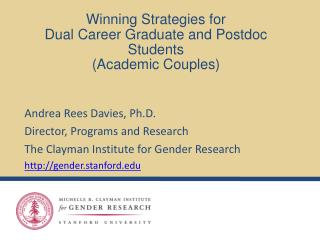 Winning Strategies for  Dual Career Graduate and Postdoc Students  (Academic Couples)
