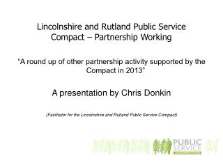 Lincolnshire and Rutland Public Service Compact – Partnership Working