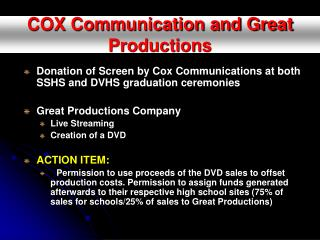 COX Communication and Great Productions