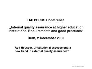 "Rolf Heusser, ""Institutional assessment: a new trend in external quality assurance"""