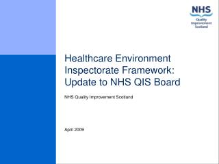Healthcare Environment Inspectorate Framework: Update to NHS QIS Board