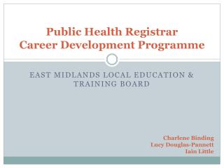 Public Health Registrar  Career Development Programme