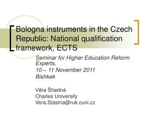 Bologna instruments in the Czech Republic: National qualification framework, ECTS