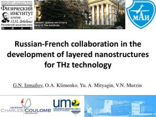 Russian-French collaboration  in the development of layered nanostructures for THz technology