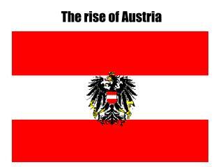 The rise of Austria