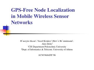 GPS-Free Node Localization in Mobile Wireless Sensor Networks