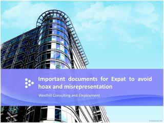 Important documents for Expat to avoid hoax and misrepresent