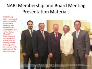 NABI Membership and Board Meeting Presentation Materials