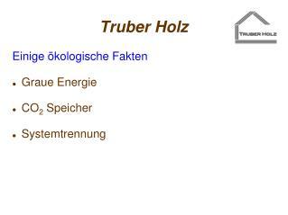 Truber Holz