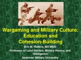 Wargaming and Military Culture:   Education and  Cohesion-Building