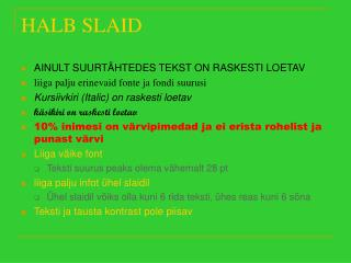 HALB SLAID
