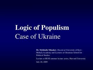 Logic of Populism Case of Ukraine