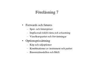 F�rel�sning 7