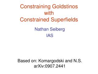 Constraining Goldstinos  with  Constrained Superfields