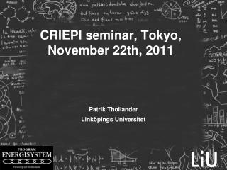 CRIEPI seminar, Tokyo, November 22th, 2011