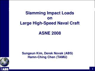 Slamming Impact Loads  on  Large High-Speed Naval Craft  ASNE 2008