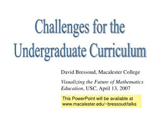 Challenges for the Undergraduate Curriculum