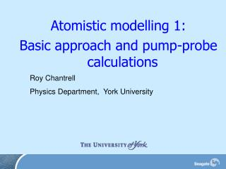 Atomistic modelling 1:  Basic approach and pump-probe calculations