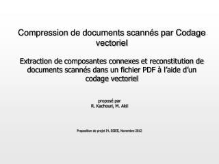 proposé par R.  Kachouri , M.  Akil Proposition de projet I4, ESIEE, Novembre 2012