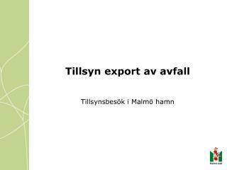 Tillsyn export av avfall