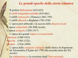 Le grandi epoche della storia islamica