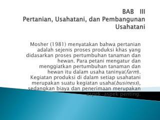 BAB   III Pertanian ,  Usahatani ,  dan  Pembangunan  Usahatani