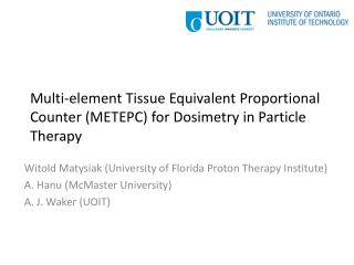 Multi-element Tissue Equivalent Proportional Counter (METEPC) for Dosimetry in Particle Therapy