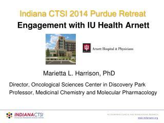 Engagement with IU Health Arnett