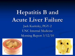 Hepatitis B and Acute Liver Failure