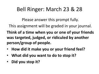 Bell Ringer: March 23 & 28