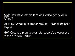 AIM : How have ethnic tensions led to genocide in Africa?
