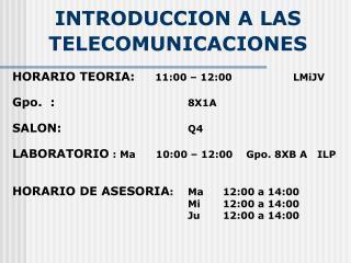 INTRODUCCION A LAS TELE COMUNICACIONES