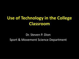 Use of Technology in the College Classroom