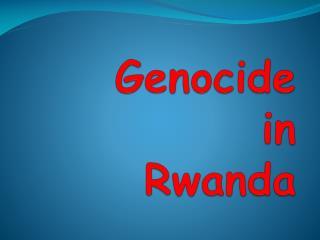 Genocide in Rwanda