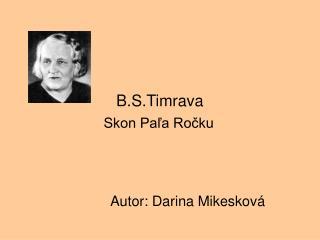B.S.Timrava