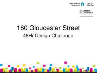 160 Gloucester Street  48Hr Design Challenge