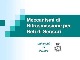 Meccanismi di Ritrasmissione per Reti di Sensori