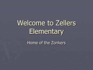 Welcome to Zellers Elementary