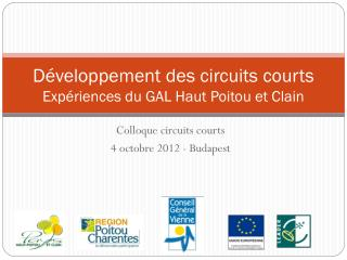 Développement des circuits courts Expériences du GAL Haut Poitou et Clain