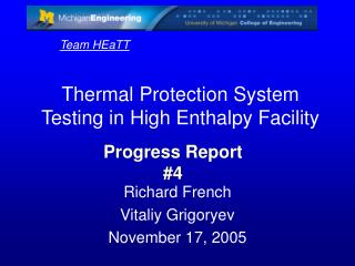 Thermal Protection System Testing in High Enthalpy Facility